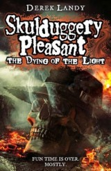 Review : Skulduggery Pleasant: The Dying Of theLight